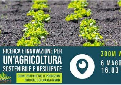ZOOM WEBINAR 6 MAGGIO 2021 h. 16.00 – 17.30 – Ricerca e Innovazione per un'agricoltura sostenibile e resiliente